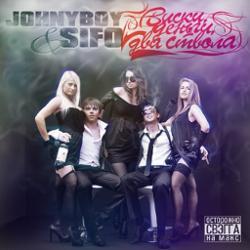JohnyBoy & Sifo