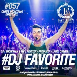 Dj favorite fashion music radio show 057 chris montana guest mix